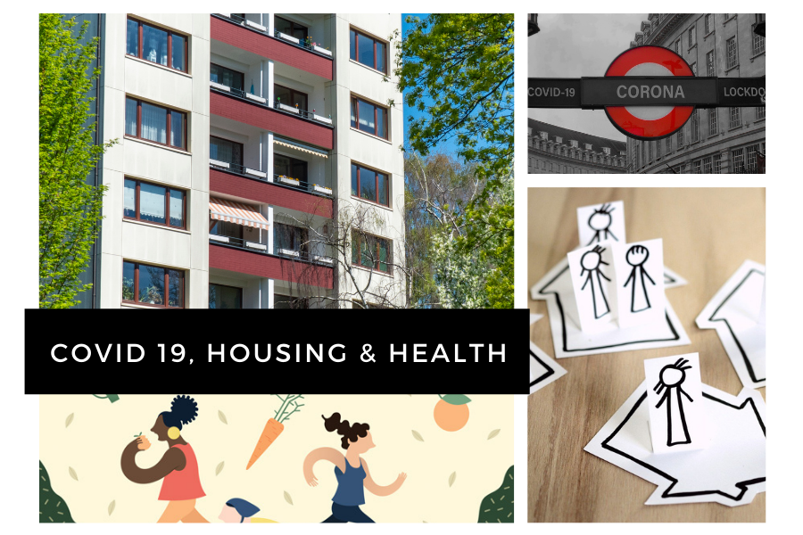 COVID 19, housing and health