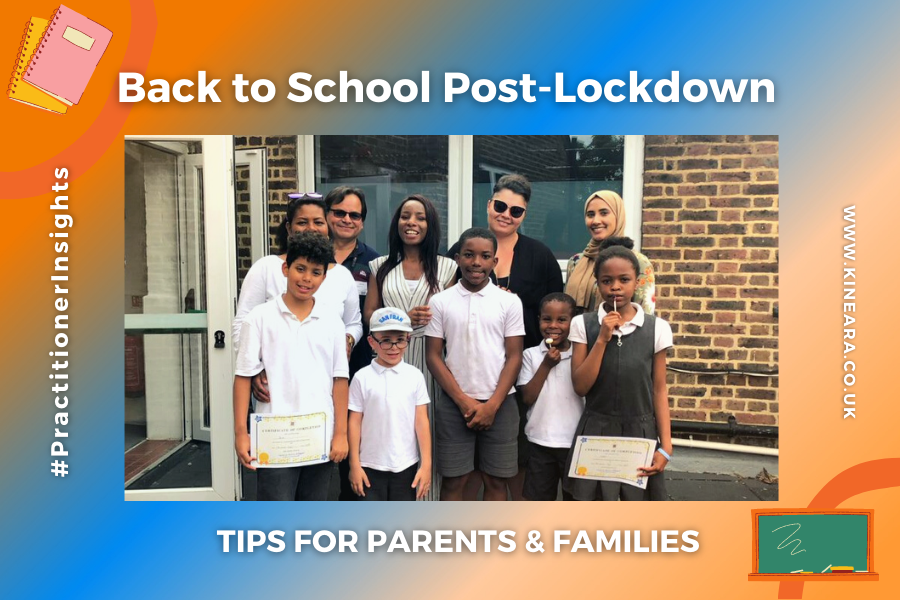 Practitioner Insights: Back to school after the coronavirus lockdown – Tips for parents and carers